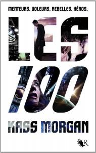 les 100 tome 1